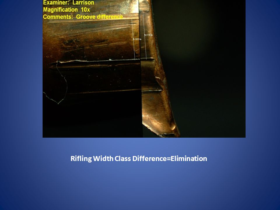Rifling Width Class Difference=Elimination