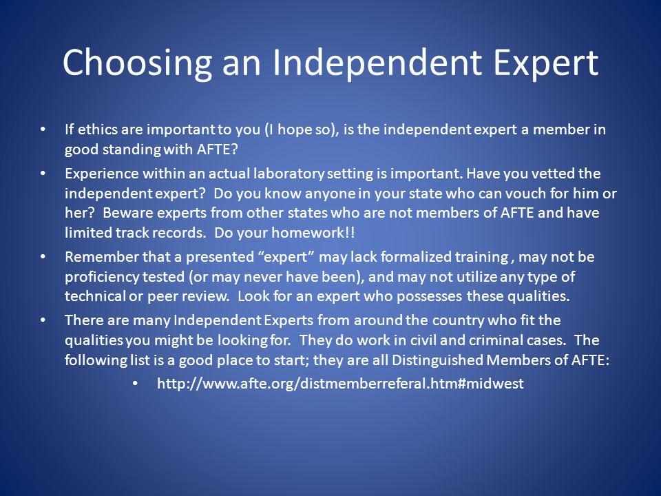 Choosing an Independent Expert