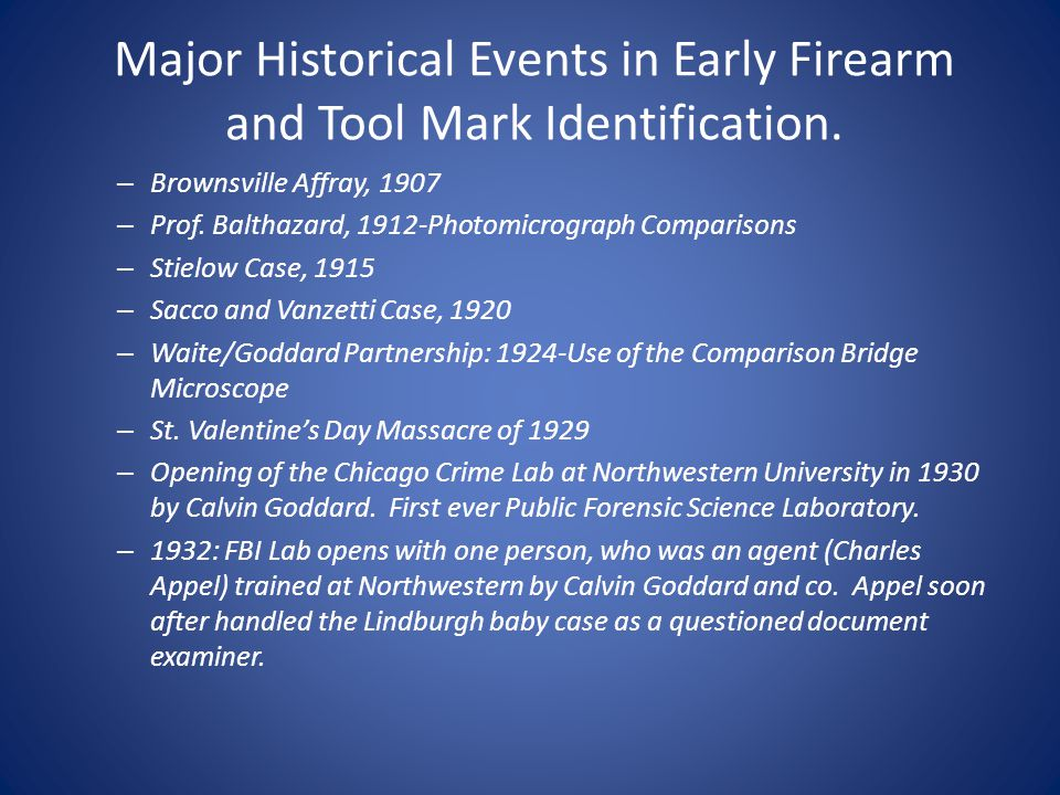 Major Historical Events in Early Firearm and Tool Mark Identification.