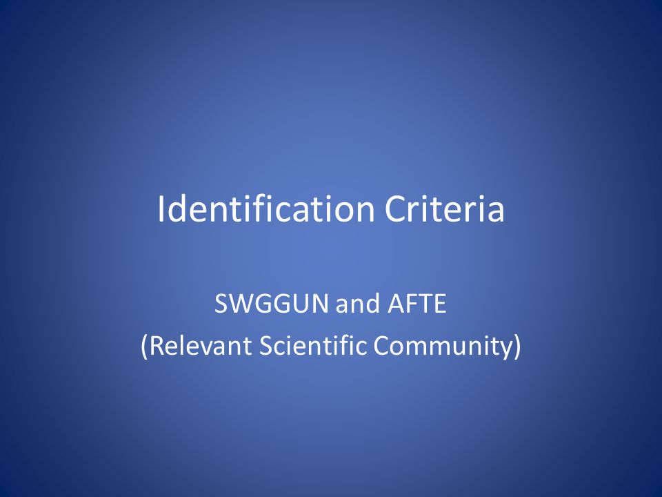 Identification Criteria