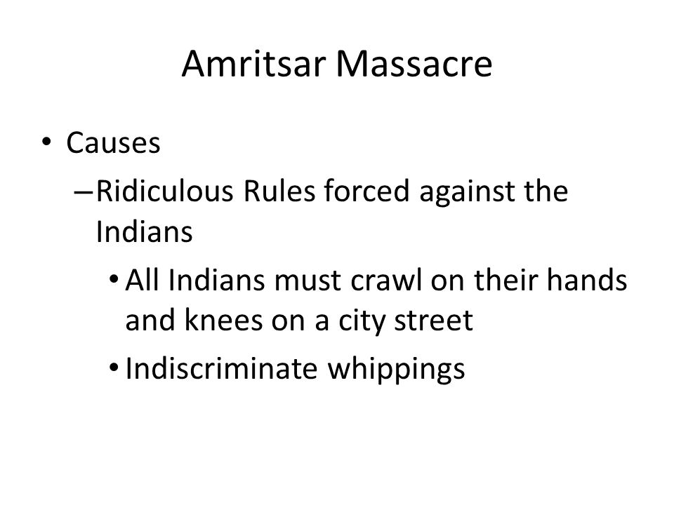 Amritsar Massacre Causes Ridiculous Rules forced against the Indians