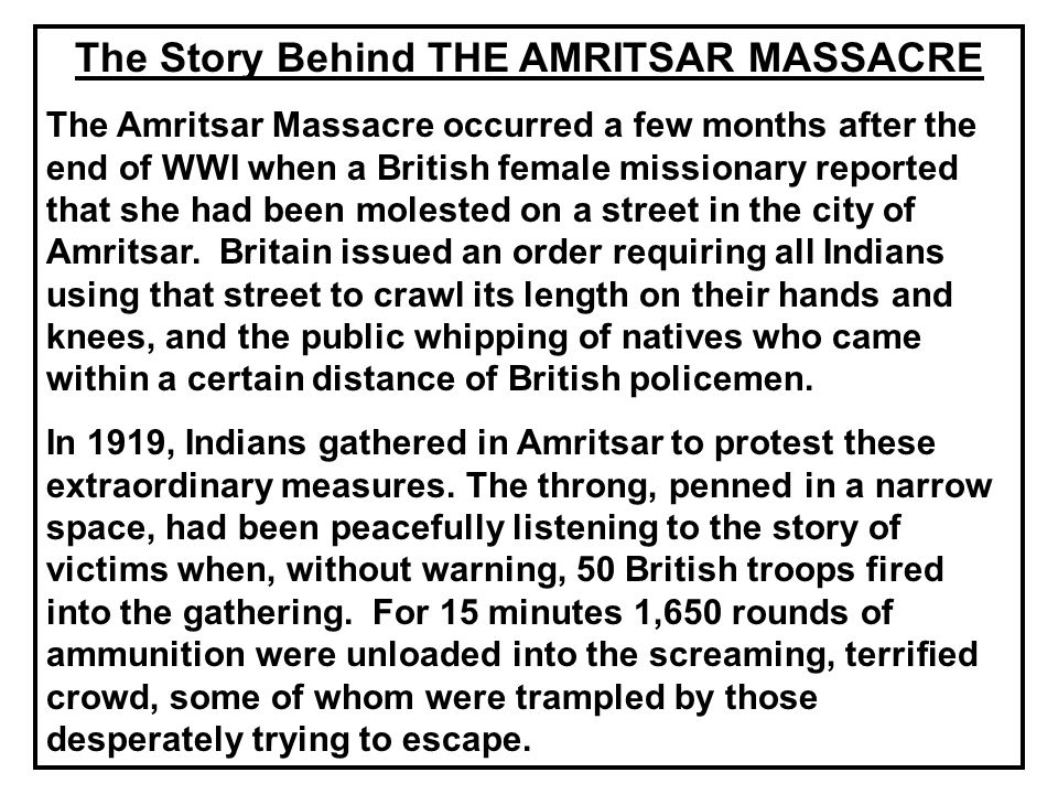 The Story Behind THE AMRITSAR MASSACRE