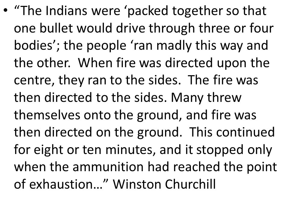 The Indians were 'packed together so that one bullet would drive through three or four bodies'; the people 'ran madly this way and the other.