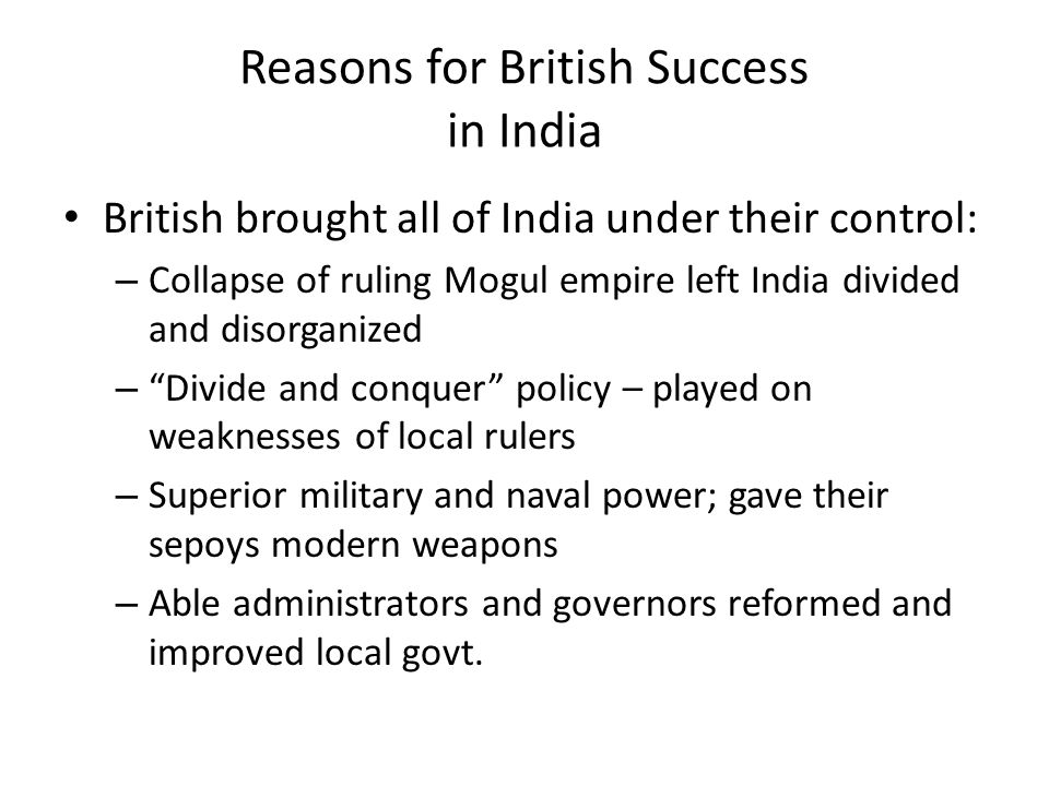 Reasons for British Success in India