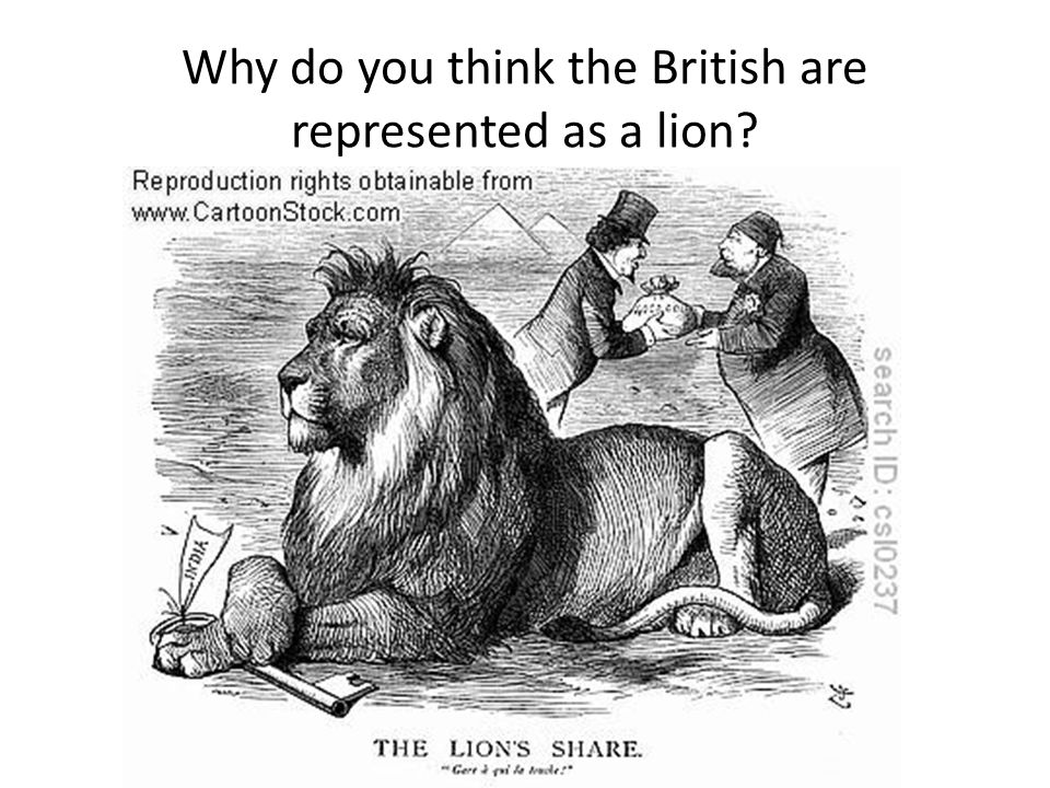 Why do you think the British are represented as a lion