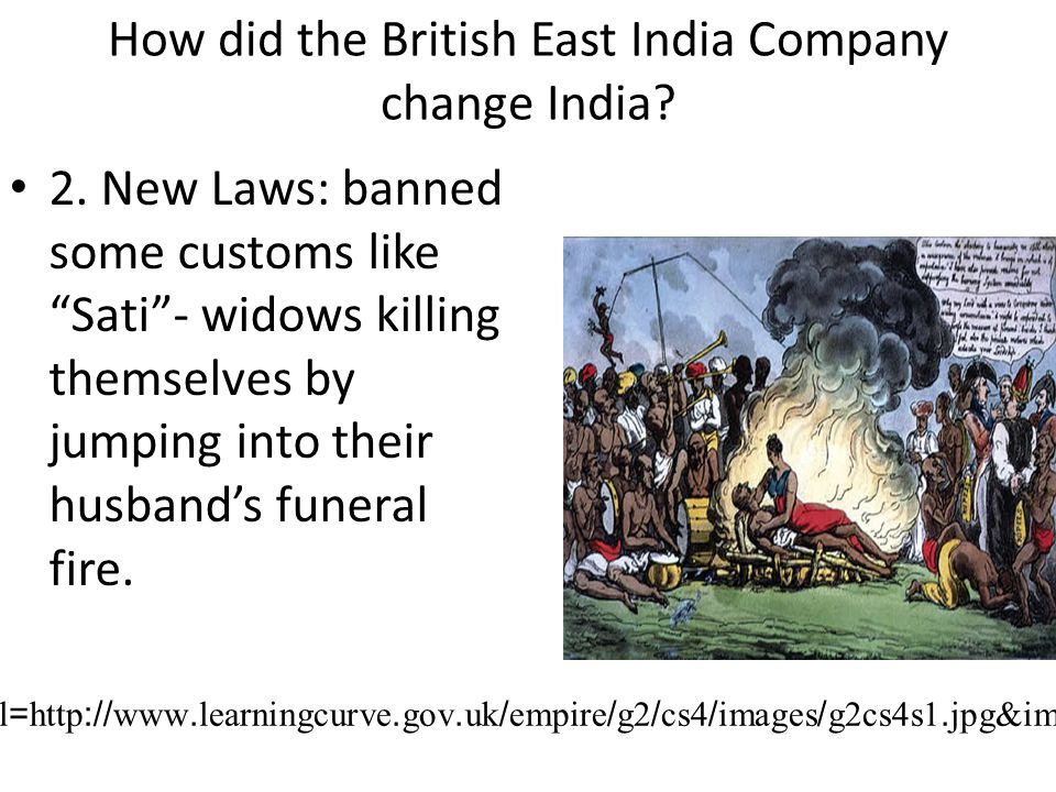 How did the British East India Company change India