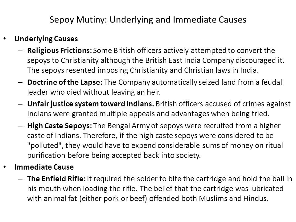 Sepoy Mutiny: Underlying and Immediate Causes