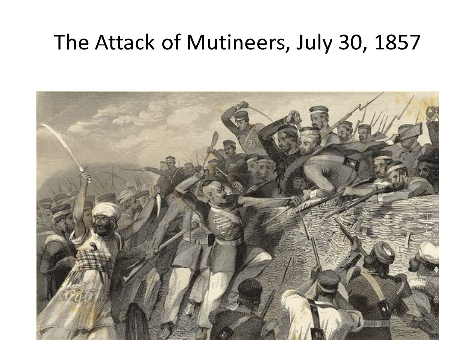 The Attack of Mutineers, July 30, 1857