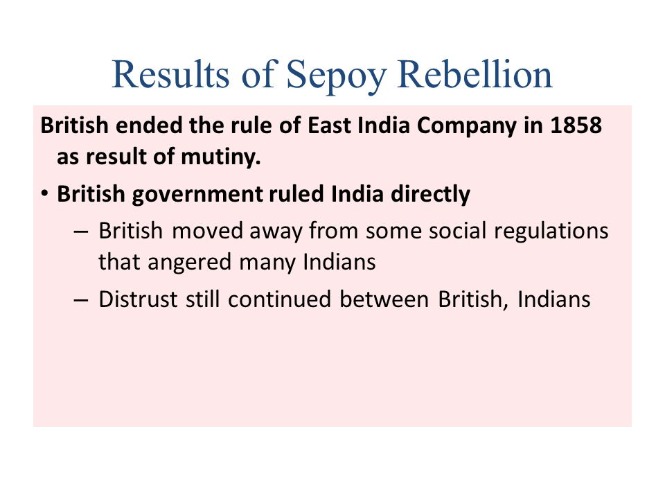 Results of Sepoy Rebellion