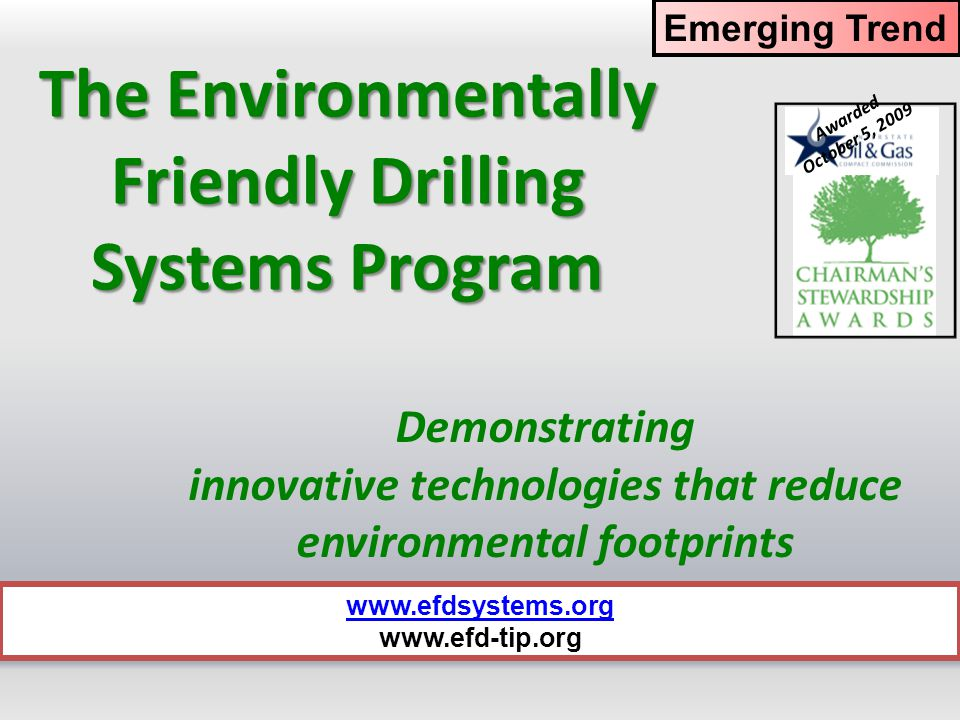 The Environmentally Friendly Drilling Systems Program