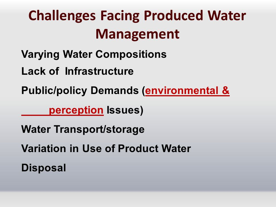 Challenges Facing Produced Water Management