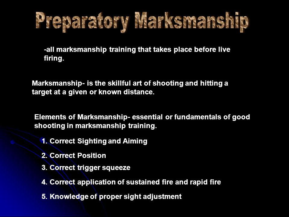 Preparatory Marksmanship