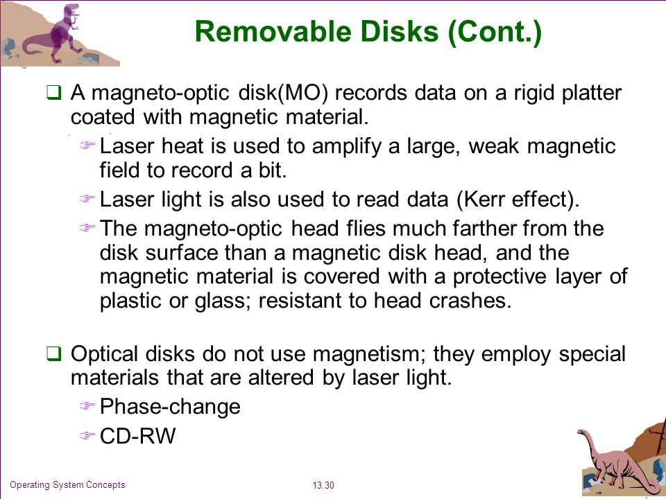 Removable Disks (Cont.)