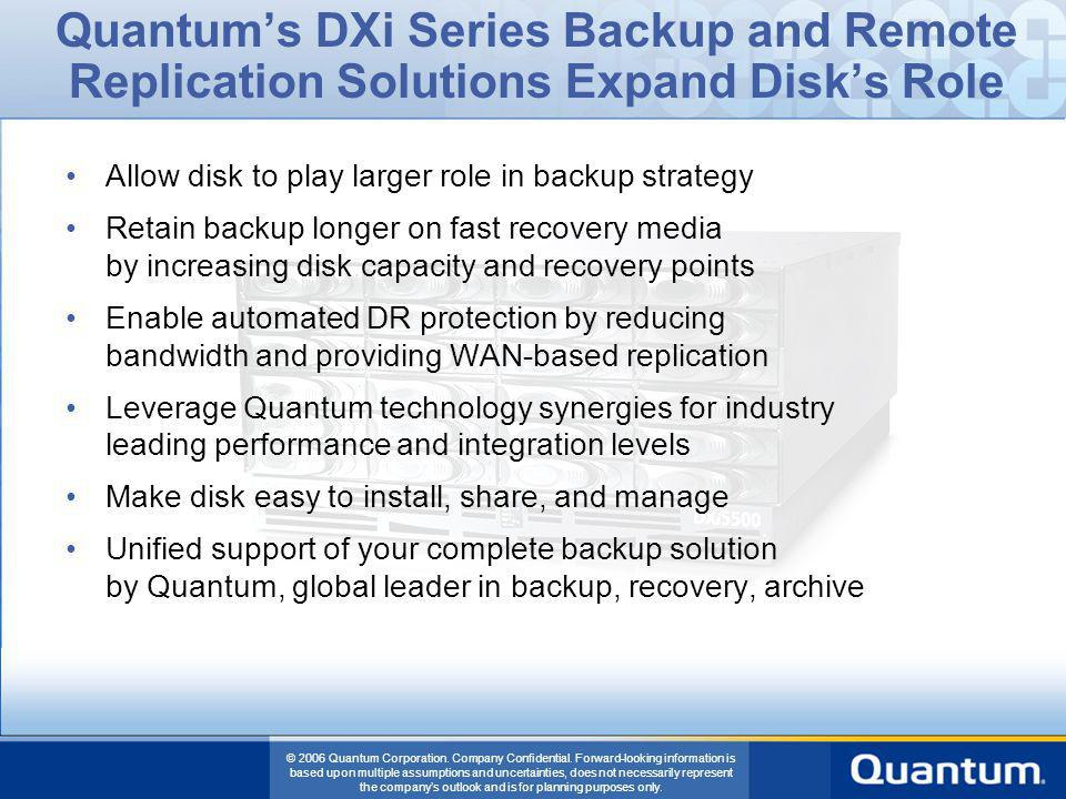 Quantum's DXi Series Backup and Remote Replication Solutions Expand Disk's Role