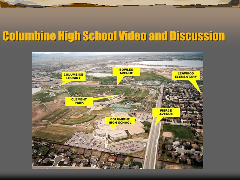 Columbine High School Video and Discussion