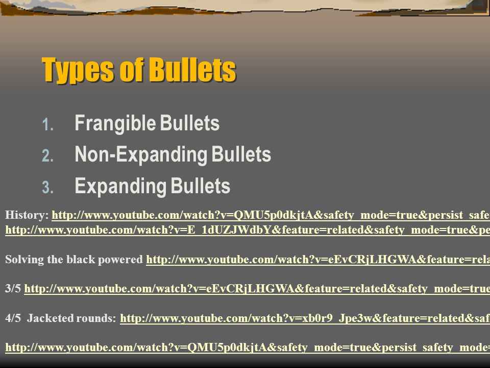 Types of Bullets Frangible Bullets Non-Expanding Bullets