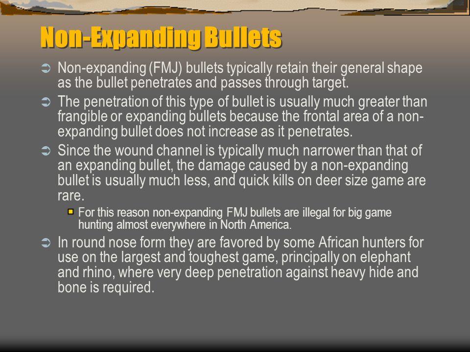 Non-Expanding Bullets