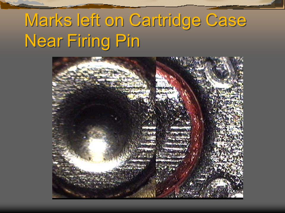 Marks left on Cartridge Case Near Firing Pin