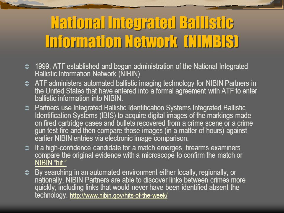 National Integrated Ballistic Information Network (NIMBIS)