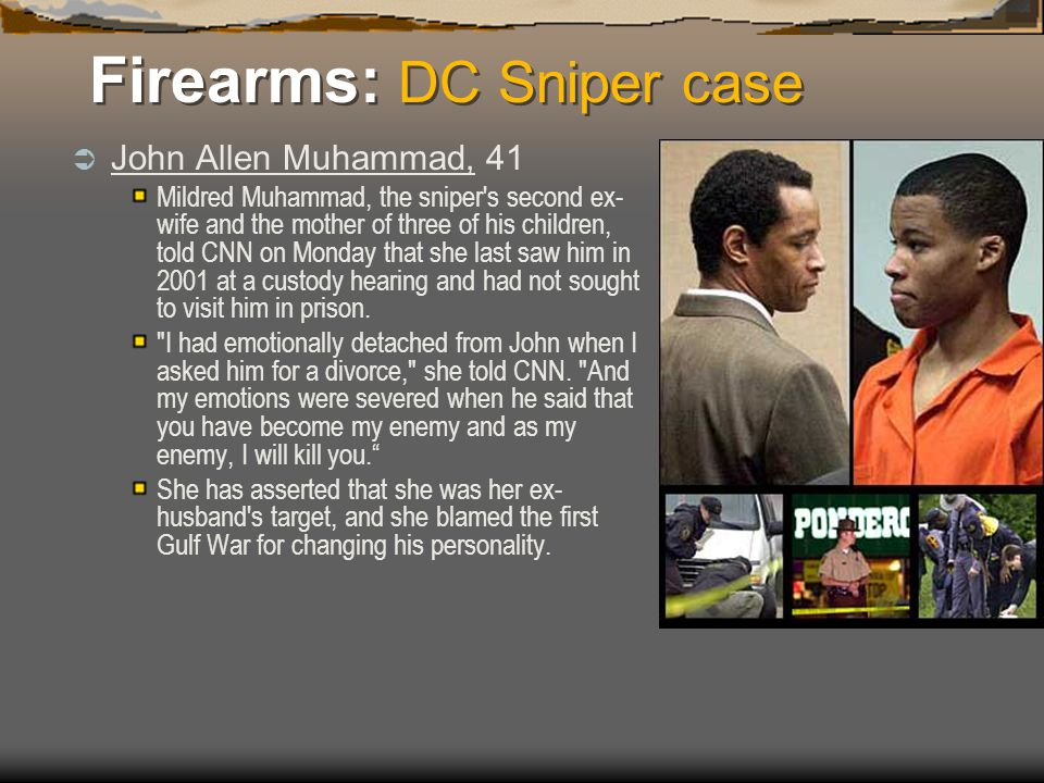 Firearms: DC Sniper case