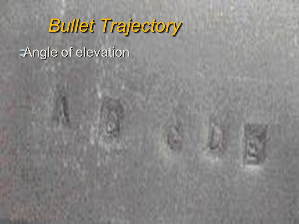 Bullet Trajectory Angle of elevation