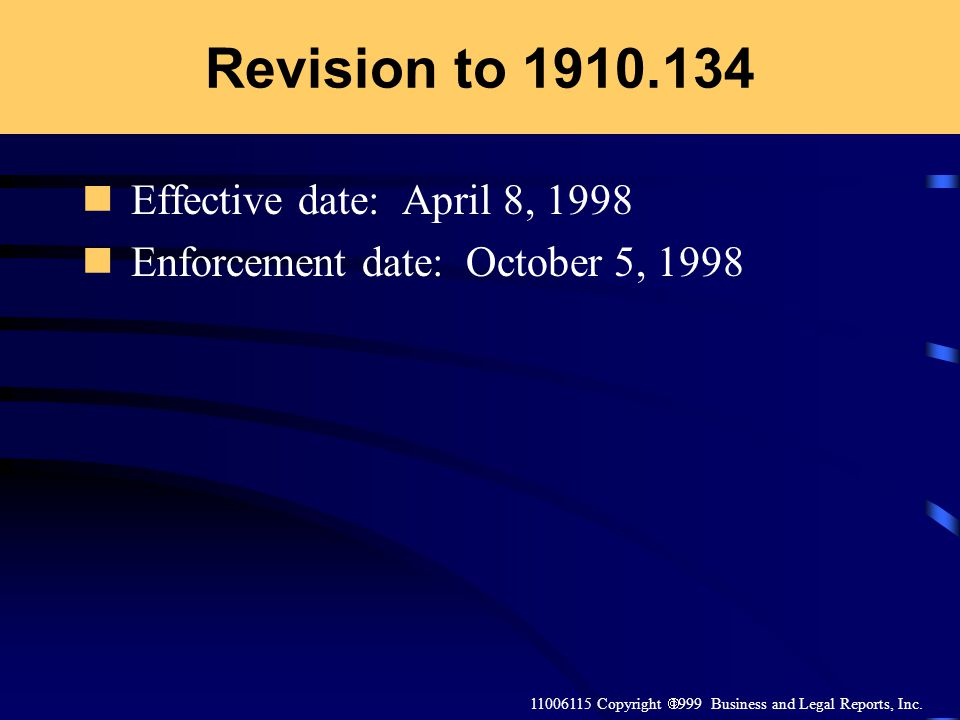 Revision to 1910.134 Effective date: April 8, 1998