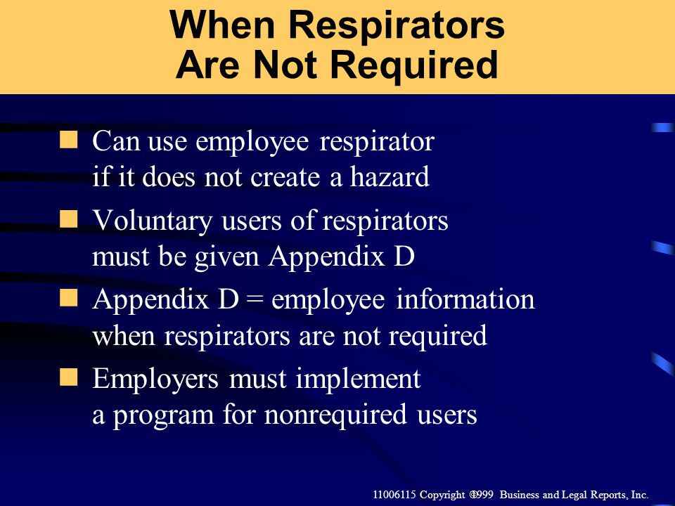 When Respirators Are Not Required