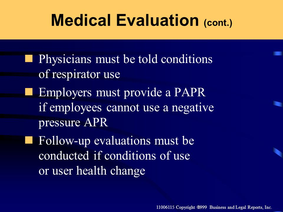 Medical Evaluation (cont.)