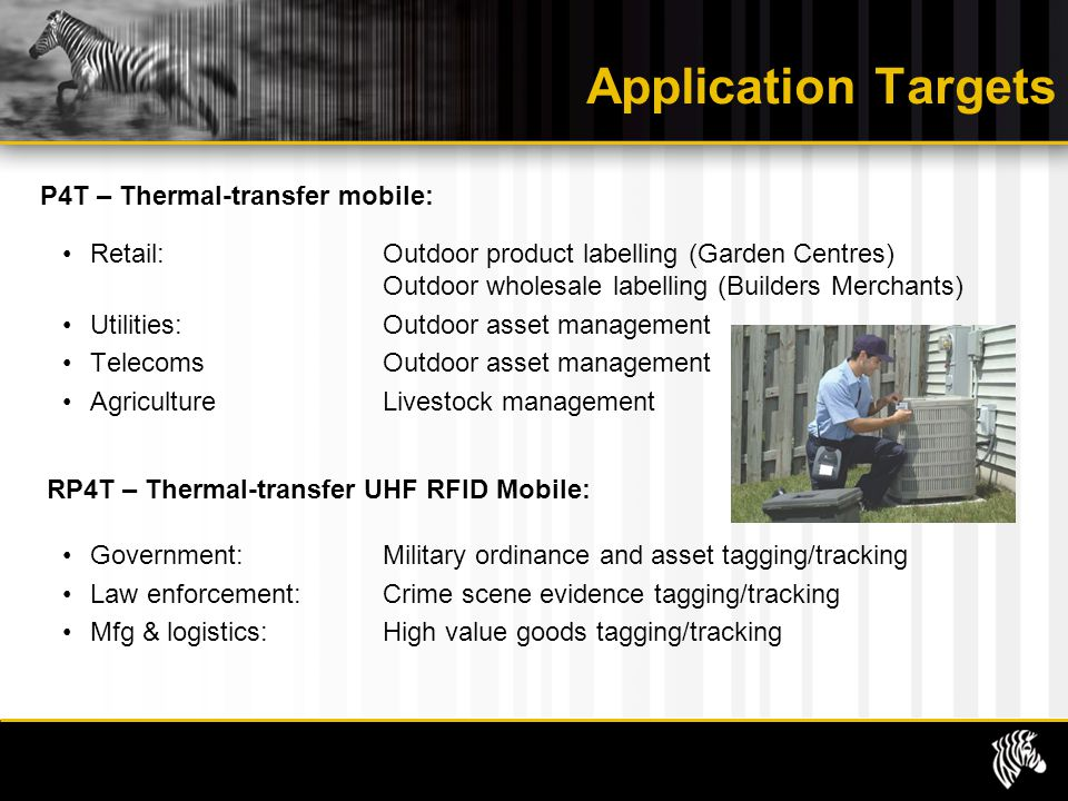 Application Targets P4T – Thermal-transfer mobile: