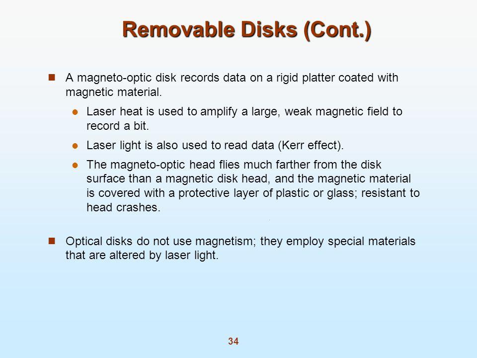 Removable Disks (Cont.)
