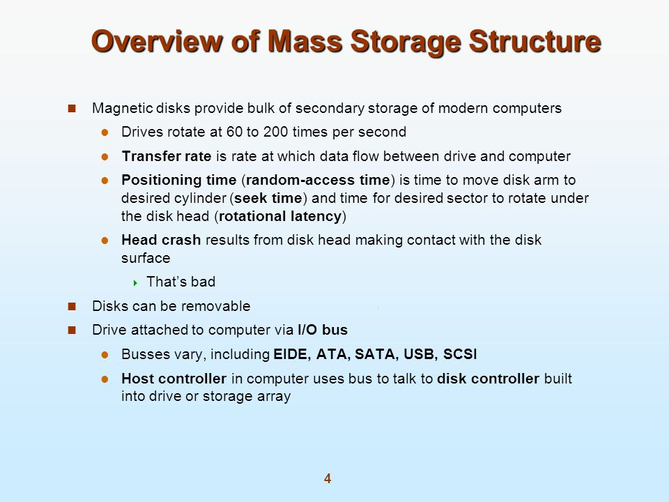 Overview of Mass Storage Structure