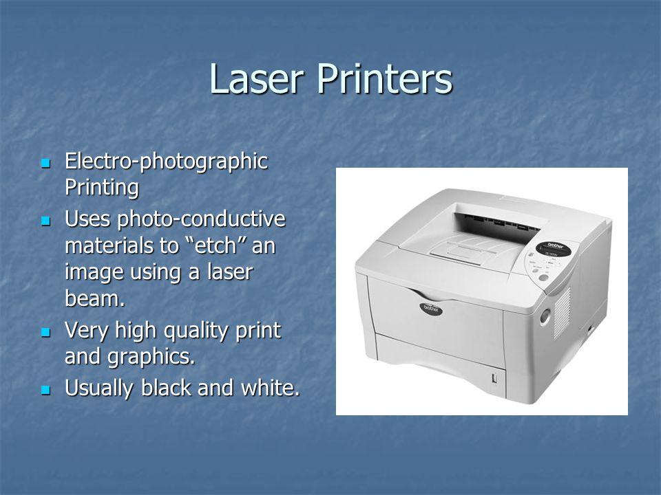 Laser Printers Electro-photographic Printing