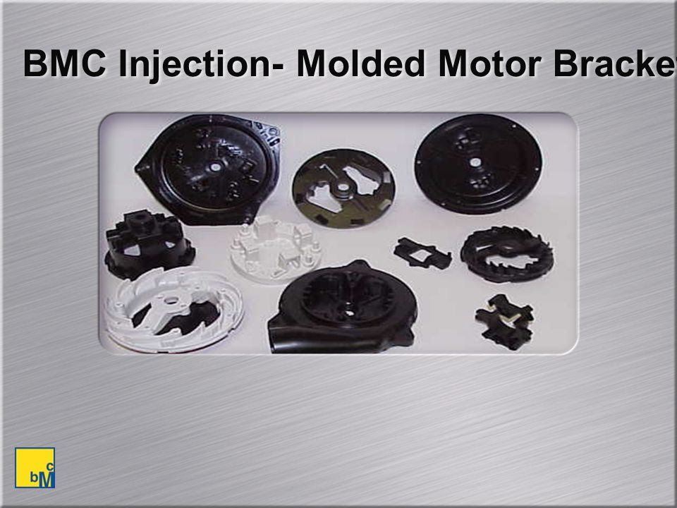 BMC Injection- Molded Motor Brackets