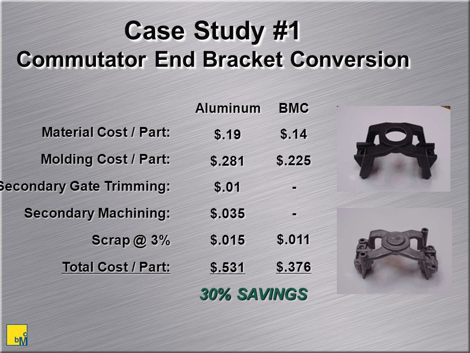 Case Study #1 Commutator End Bracket Conversion