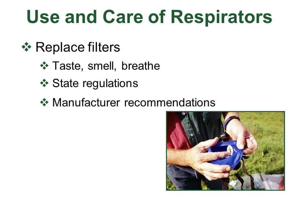 Use and Care of Respirators