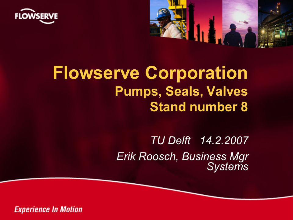Flowserve Corporation Pumps, Seals, Valves Stand number 8