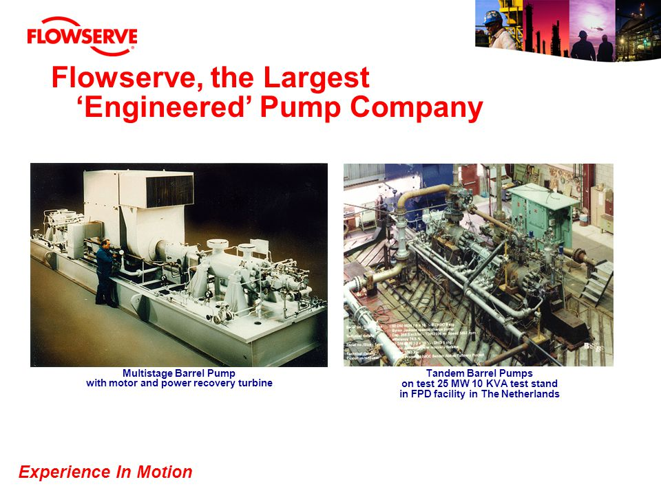 Flowserve, the Largest 'Engineered' Pump Company