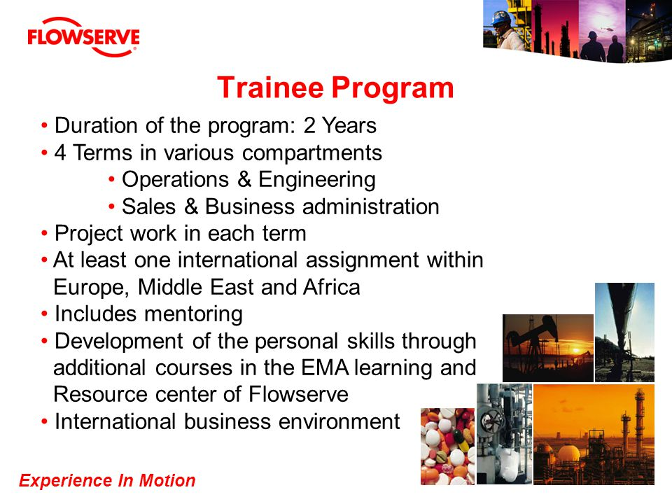 Trainee Program Duration of the program: 2 Years