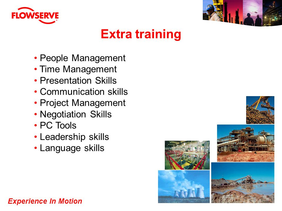 Extra training People Management Time Management Presentation Skills