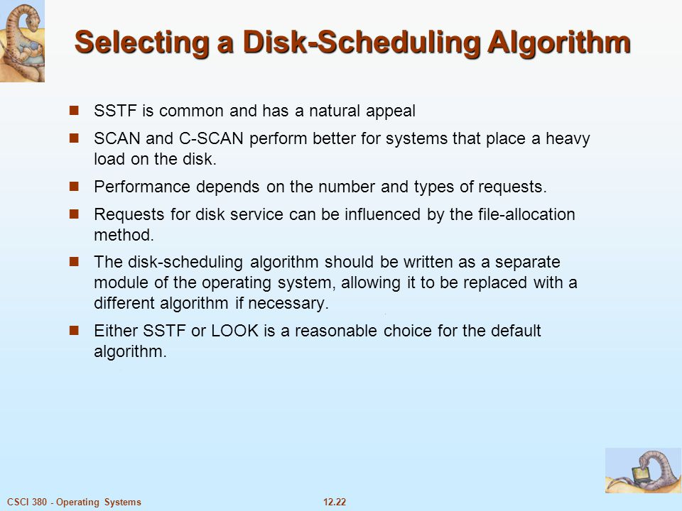 Selecting a Disk-Scheduling Algorithm