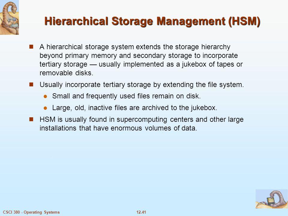 Hierarchical Storage Management (HSM)