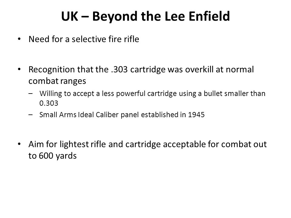 UK – Beyond the Lee Enfield