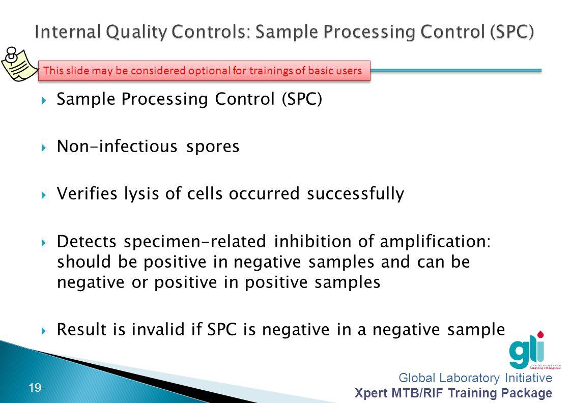 Internal Quality Controls: Sample Processing Control (SPC)