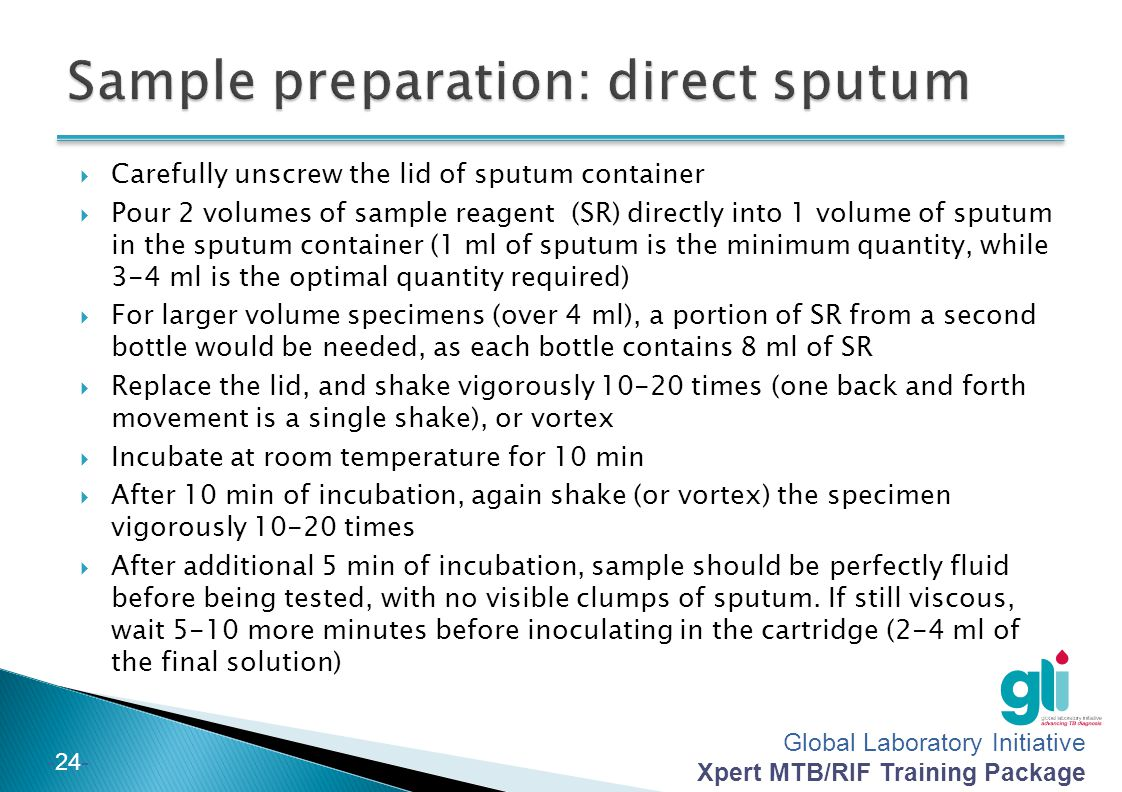 Sample preparation: direct sputum