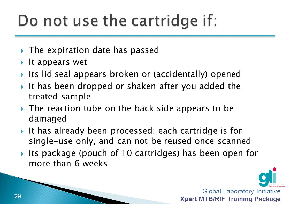 Do not use the cartridge if: