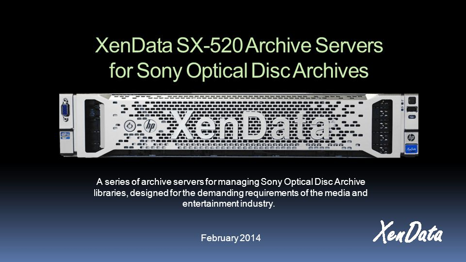 XenData SX-520 Archive Servers for Sony Optical Disc Archives