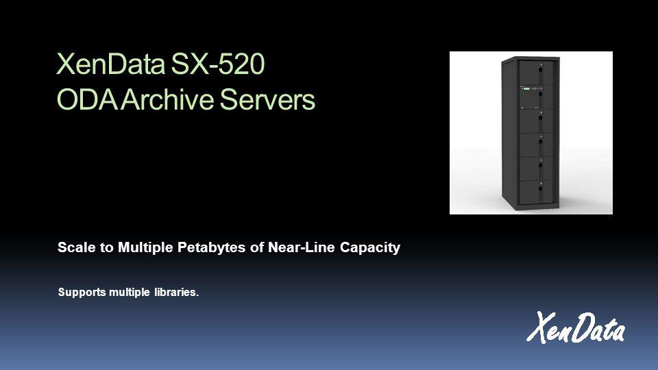 XenData SX-520 ODA Archive Servers