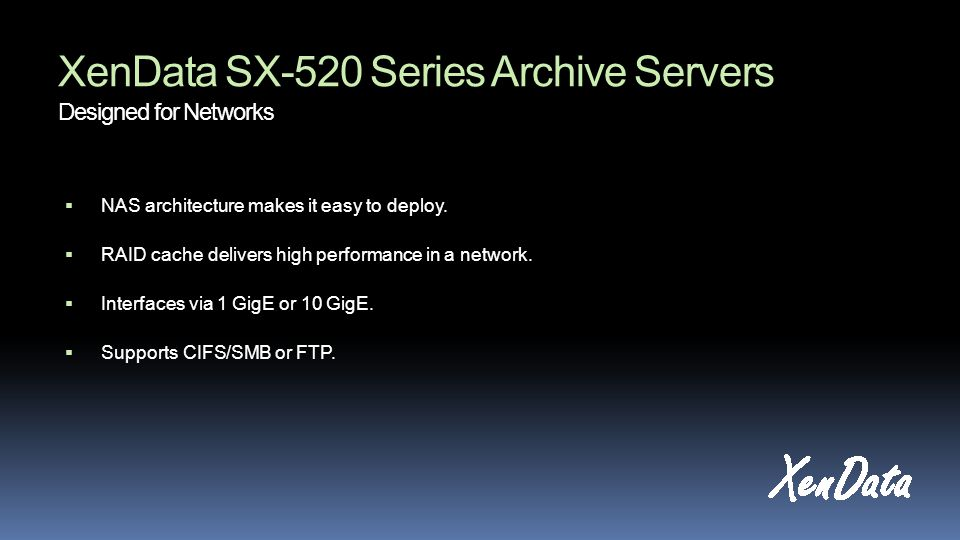XenData SX-520 Series Archive Servers Designed for Networks