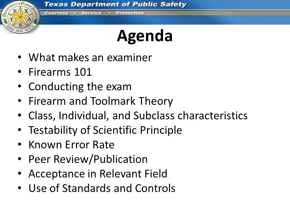 Agenda What makes an examiner Firearms 101 Conducting the exam