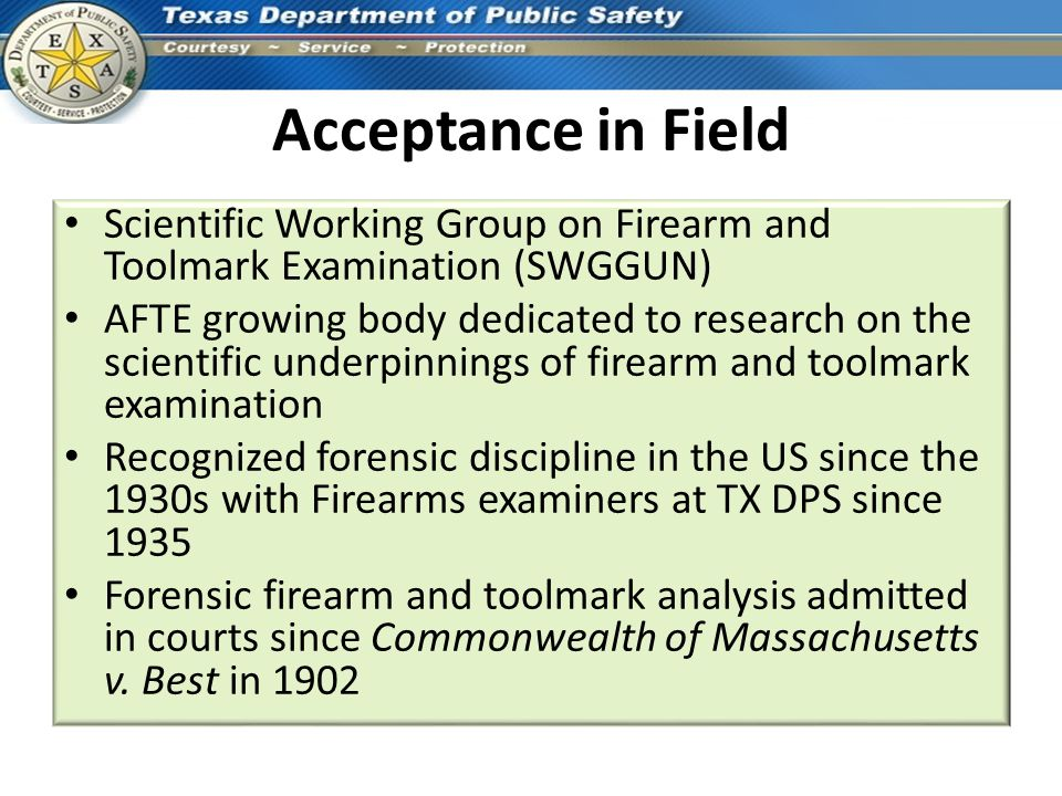 Acceptance in Field Scientific Working Group on Firearm and Toolmark Examination (SWGGUN)